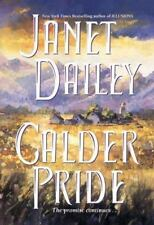 Calder Pride by Janet Dailey (1999, Hardcover)