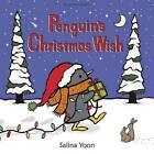 Penguin's Christmas Wish by Salina Yoon (Paperback, 2016)