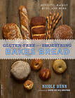 Gluten-Free on a Shoestring Bakes Bread: Biscuits, Bagels, Buns, and More by Nicole Hunn (Paperback, 2013)