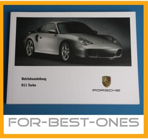 Neuf PORSCHE 911 996 Turbo Manuel Mode D/'Emploi Manuel 2002-06
