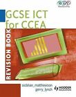 GCSE ICT for CCEA: Revision Book by Siobhan Matthewson, Gerry Lynch (Paperback, 2008)