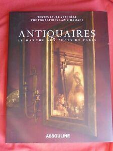 Antiquaires-le-Marche-aux-Puces-de-Paris-Laure-Verchere-L-Hamani-Assouline