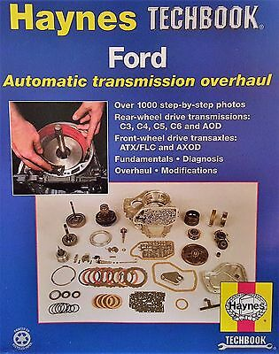 Haynes TECHBOOK 10355 / Step-by-Step / Ford Transmission Overhaul Manual