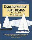 Understanding Boat Design by Ted Brewer (Paperback, 1993)