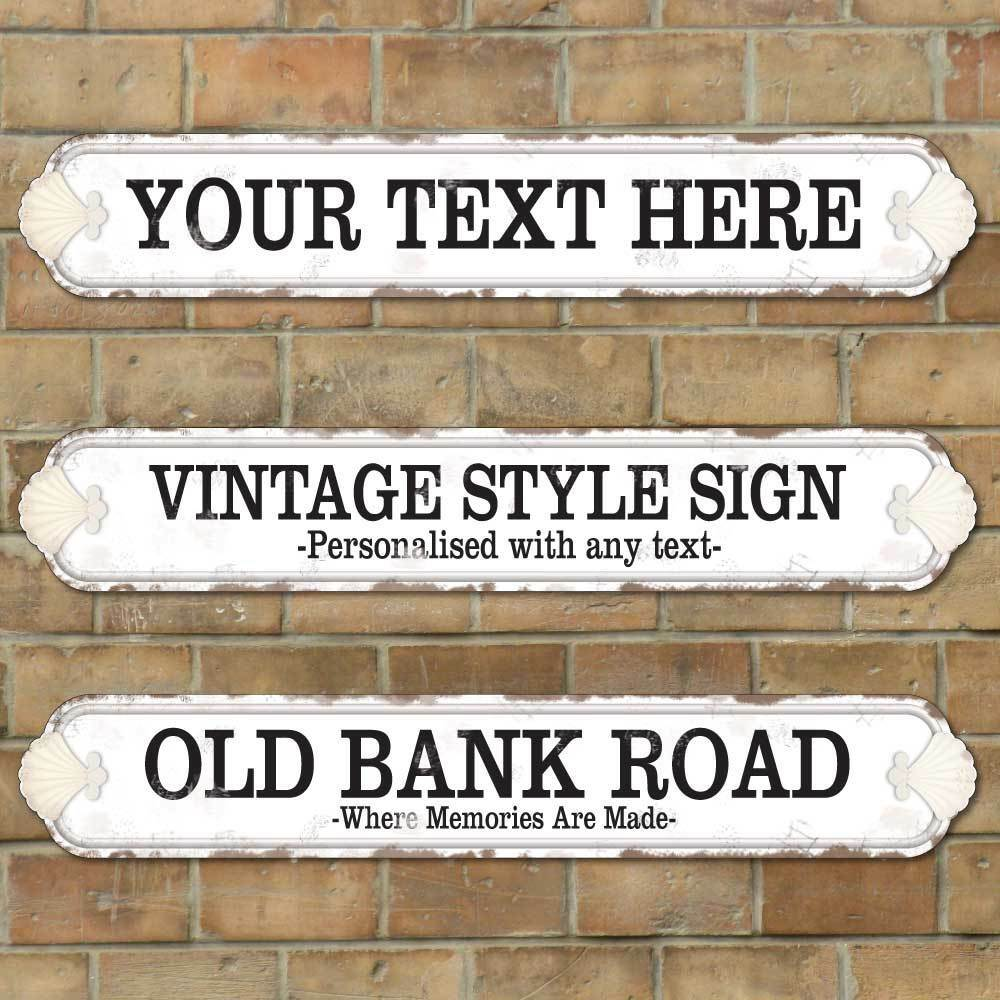 Personalised Old Fashioned Street Road Sign,  Vintage Shell Style , Rusty Aged
