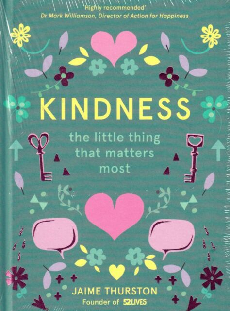 Kindness by Jaime Thurston BRAND NEW BOOK (Hardback 2017)