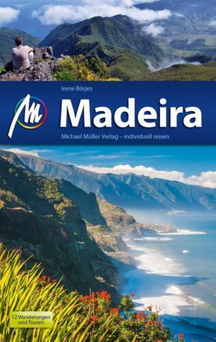 1 von 1 - REISEFÜHRER Madeira 2015/16 mit 12 Wanderungen, Michael Müller Verlag, UNGELESEN