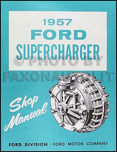 1957 Ford Supercharger Shop Manual 57 Car Thunderbird Fairlane Custom McColloch