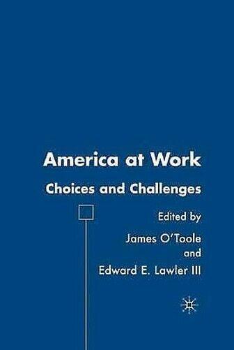Amerika At Work: Auswahl und Challenges von Lawler, Edward E III