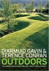 Outdoors The Garden Design Book for The Twenty F Conran Terence 1580931995