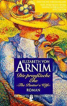 Die preußische Ehe. von Elizabeth von Arnim   Buch   Zustand gut