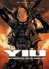 Yiu von Vax, Tehy und J. M. Vee (2011, Gebundene Ausgabe)