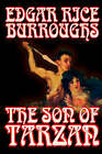 The Son of Tarzan by Edgar Rice Burroughs, Fiction, Literary, Action & Adventure by Edgar Rice Burroughs (Paperback / softback, 2003)