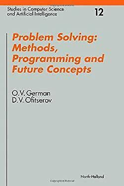 Problem Solving : Methods, Programming, and Future Concepts-ExLibrary