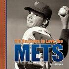 101 Reasons to Love the Mets by David Green (Hardback, 2008)