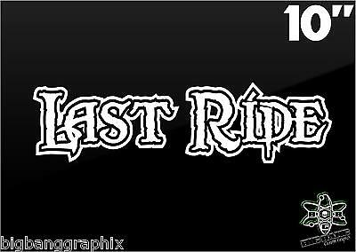 LAST RIDE Funny Die Cut Decal Hearse Horse Carriage Funeral Car Window Sticker