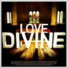 Love Divine: The Hymns of Charles Wesley by Various Artists (CD, Apr-2011, Kingsway Music)