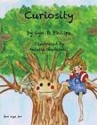 Curiosity by Lyn D Philips (Paperback, 2013)