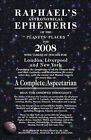 Raphael's Astronomical Ephemeris of the Planets' Places for 2008 by W Foulsham & Co Ltd (Paperback, 2007)