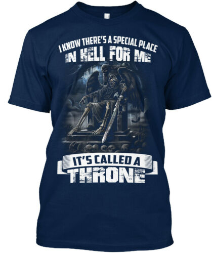 The Throne I Know There/'s A Special Place In Hell For Standard Unisex T-shirt