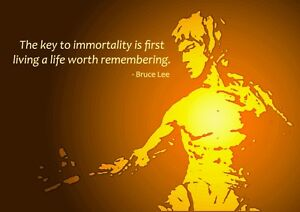 Bruce Lee Quote Key to Immortality Motivational Inspirational Giant Poster Print