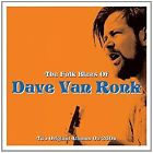 The Folk Blues of - Dave Van Ronk Two Original Albums on 2 CD