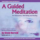 A Guided Meditation by Glenn Harrold (CD-Audio, 2000)