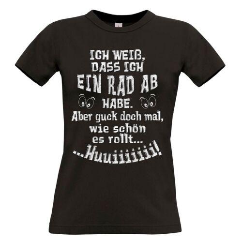"""T-Shirt mit Motiv /""""Ein Rad ab/"""" 100/% Baumwolle NEU"""