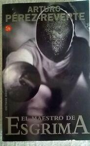 El maestro de esgrima-arturo perez reverte-español novela español Roman