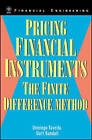 Pricing Financial Instruments: The Finite Difference Method by Curt Randall, Domingo Tavella (Hardback, 2000)