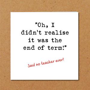 humorous amusing favourite best thank Funny Teacher Card Fun End of Term