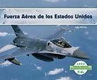 Fuerza Aerea de los Estados Unidos by Murray Julie (Hardback, 2014)