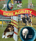 The Beginner's Guide to Dog Agility by Laurie Leach (Paperback, 2006)