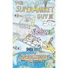 The Supermarket Guy III: Supermarket Dominium by Daren Doucet (Paperback / softback, 2013)
