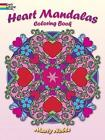 Heart Mandalas Coloring Book by Marty Noble (Paperback, 2013)