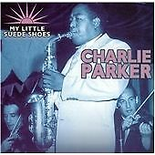 My Little Suede Shoes, Charlie Parker, Very Good