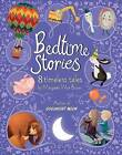 Bedtime Stories: 8 Timeless Tales by Margaret Wise Brown by Margaret Wise Brown (Hardback, 2016)