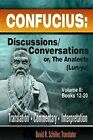 Confucius: Discussions/Conversations, or the Analects [Lun-Yu], Volume II by David R Schiller (Paperback / softback, 2011)