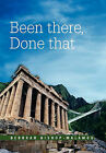 Been There, Done That by Deborah Bishop-Malamou (Hardback, 2011)