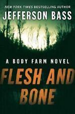 Body Farm Novel: Flesh and Bone 2 by Jefferson Bass (2007, Hardcover)