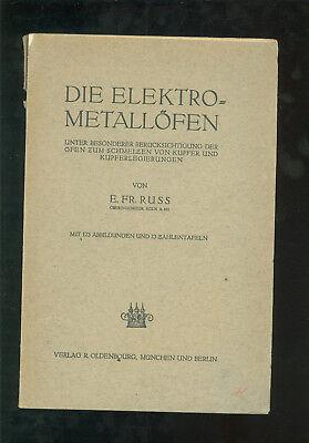 Bescheiden Elektrometallöfen Unter Berücksichtigung Schmelzen Kupfer 1922 Antiquitäten & Kunst