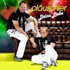 Deine Liebe von Pläuschler (2010)
