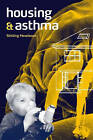 Housing and Asthma by Stirling Howieson (Paperback, 2005)