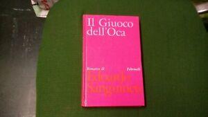 Edoardo Sanguineti: il gioco dell oca. Feltrinelli. 1 ediz. 1967, 5 gn21