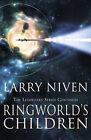 Ringworld's Children by Larry Niven (Hardback, 2004)