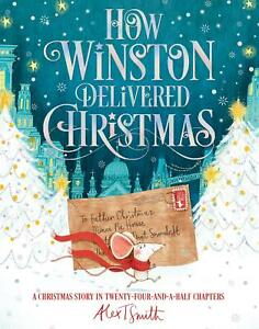 How-Winston-Delivered-Christmas-by-Alex-T-Smith