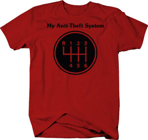 My-Anti-theft-System-Manual-Stick-Clutch-Transmission-Color-T-Shirt