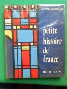 PETITE-HISTOIRE-DE-FRANCE-JACQUES-BAINVILLE-1958-MAME-ILLS-GRELARDON