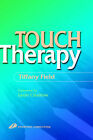 Touch Therapy by Tiffany Field (Hardback, 1999)