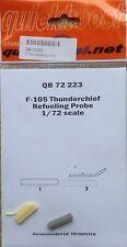 F-105 Thunderchief Trumpeter Refueling Probe Quickboost QB72-223 1:72
